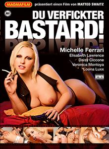 Du verfickter Bastard ! DVD