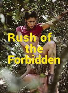 Rush Of The Forbidden DVD