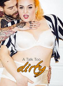 A Talk Too Dirty DVD