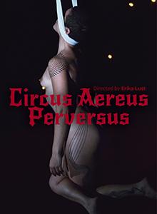Circus Aerius Perversus DVD