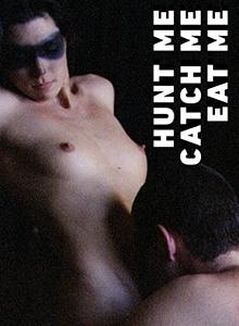 Hunt Me, Catch Me, Eat Me DVD