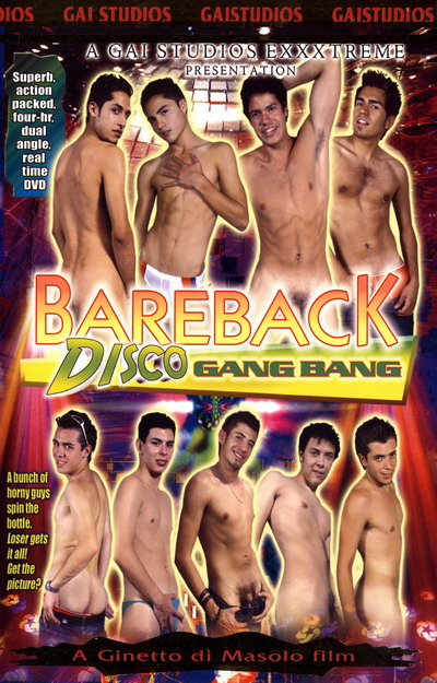 Bareback Disco Gang Bang
