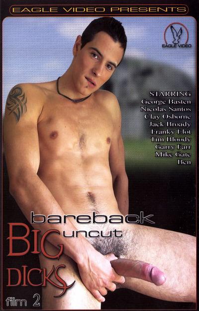Bareback Big Uncut Dicks #02