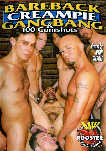 Bareback Creampie Gangbang And 100 Cumshots