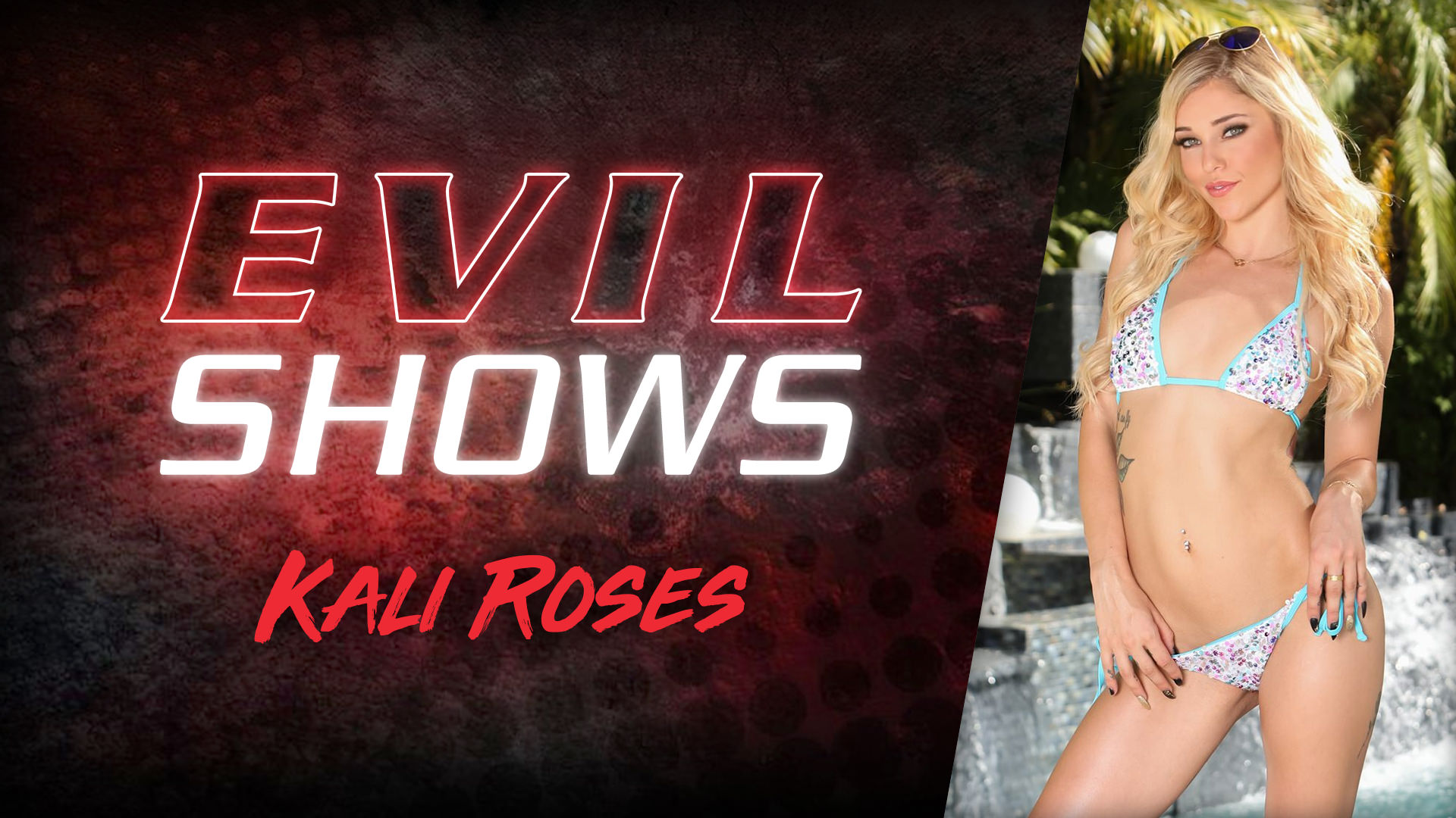 Evil Shows - Kali Roses Escena 1