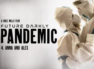 Future Darkly: Pandemic - Anna a