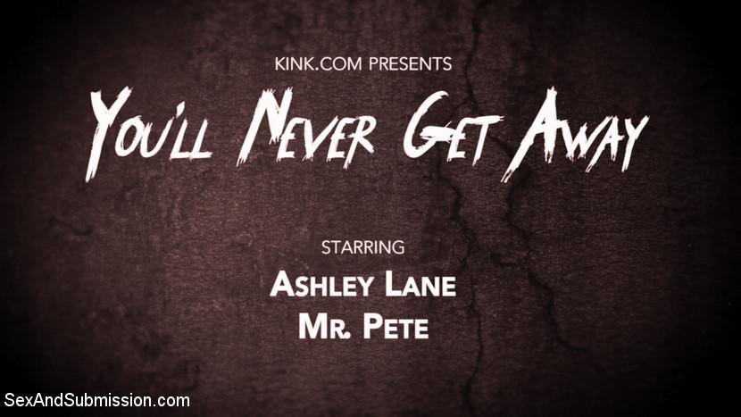 You'll Never Get Away: Ashley La