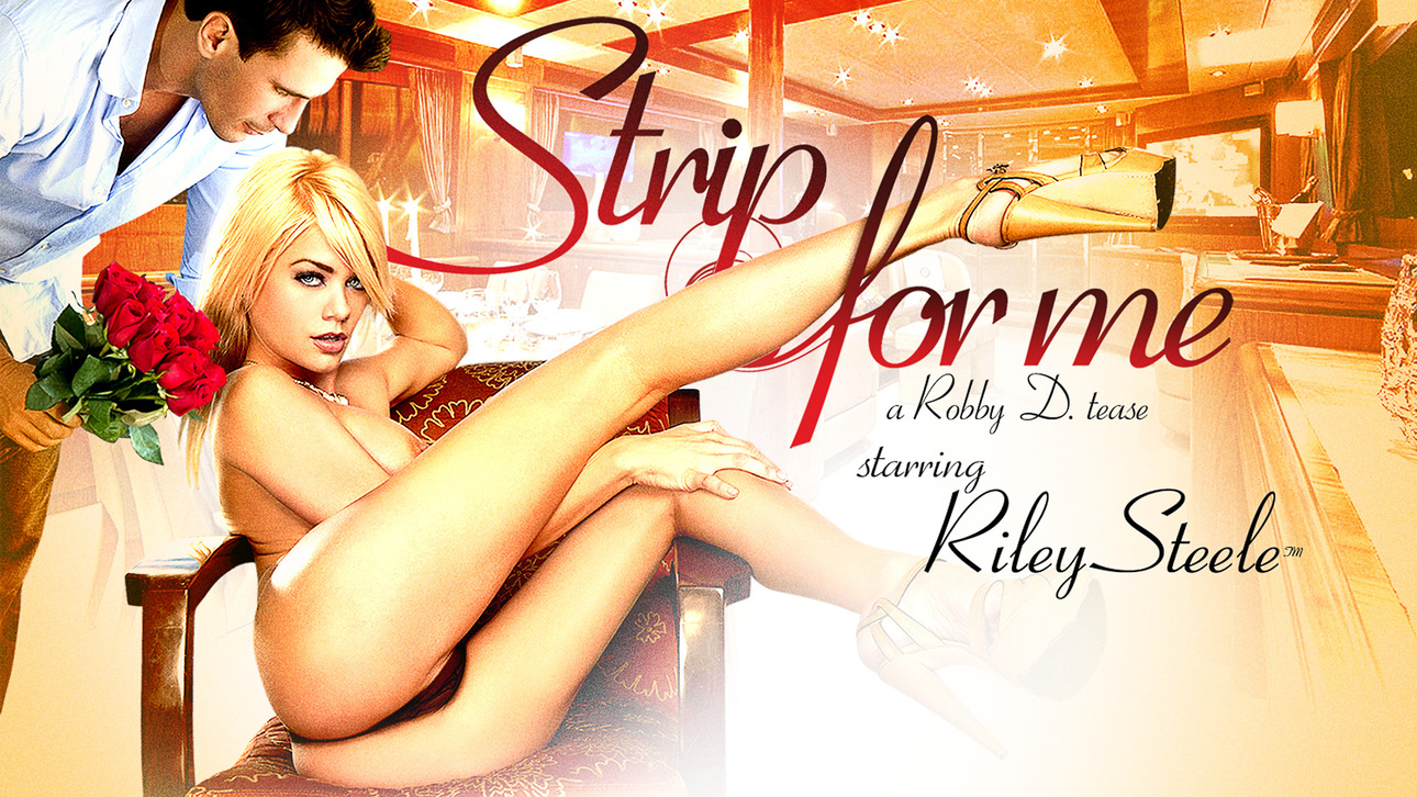Riley Steele Strip For Me