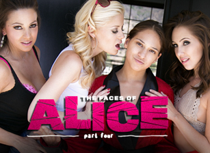 The Faces of Alice: Part Four