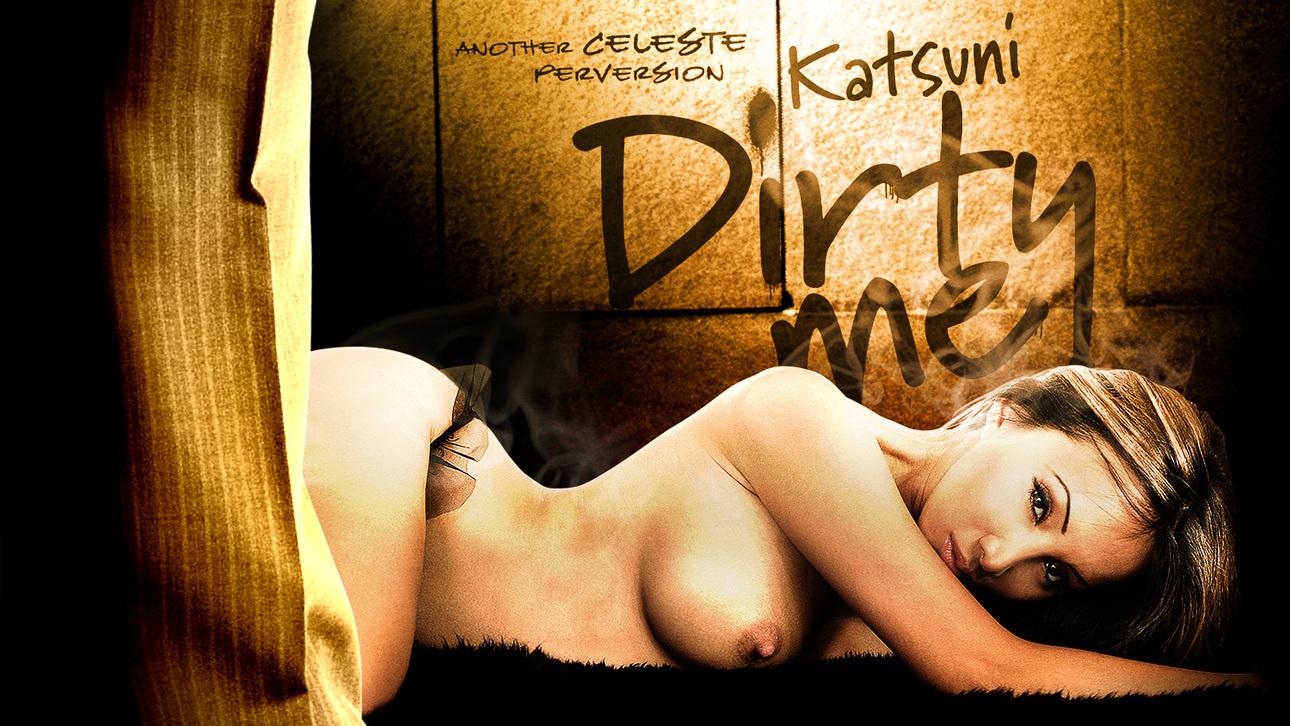Katsuni Dirty Me Scène 1