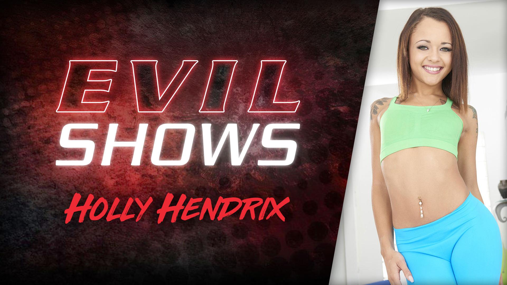 Evil Shows - Holly Hendrix