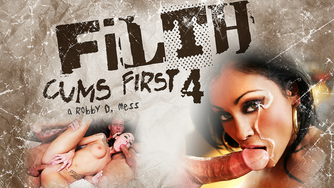 Filth Cums First 04 Scène 1