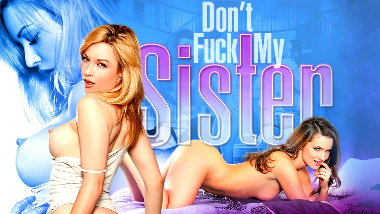 Don't Fuck My Sister Scène 1
