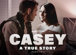 Casey: A True Story - Part 2