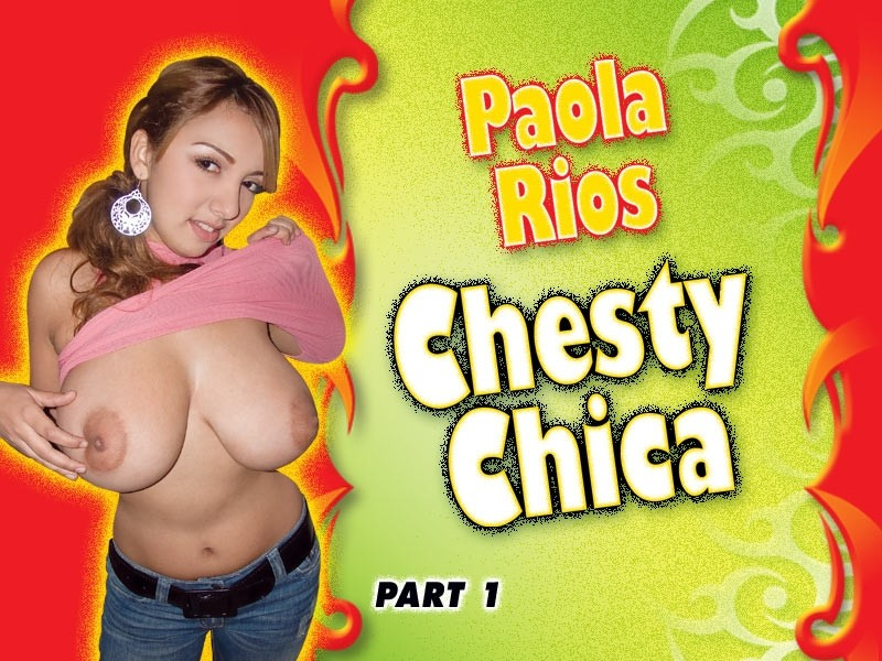 Chesty Chica Part One