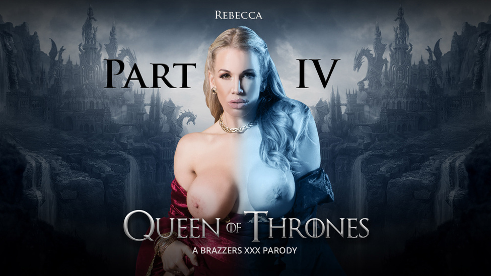 Queen Of Thrones: Part 4 (A XXX
