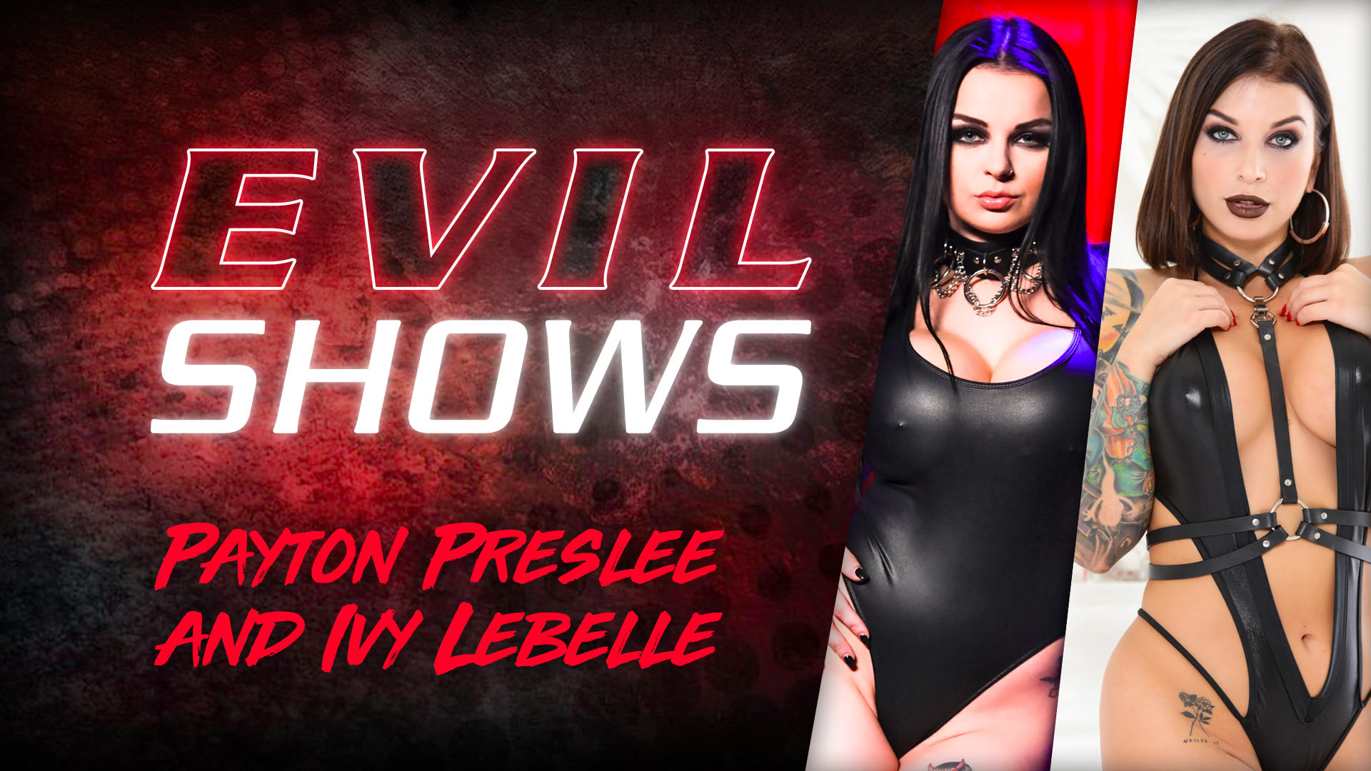 Evil Shows - Ivy Lebelle & Payto