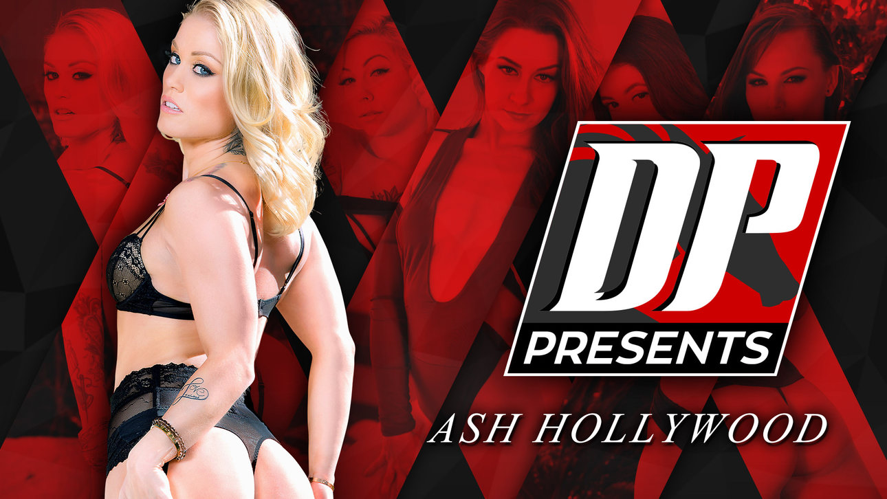 DP Presents: Ash Hollywood