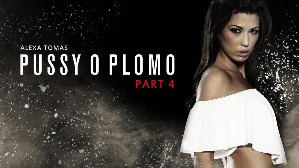 Pussy O Plomo: Part 4 Scène 4