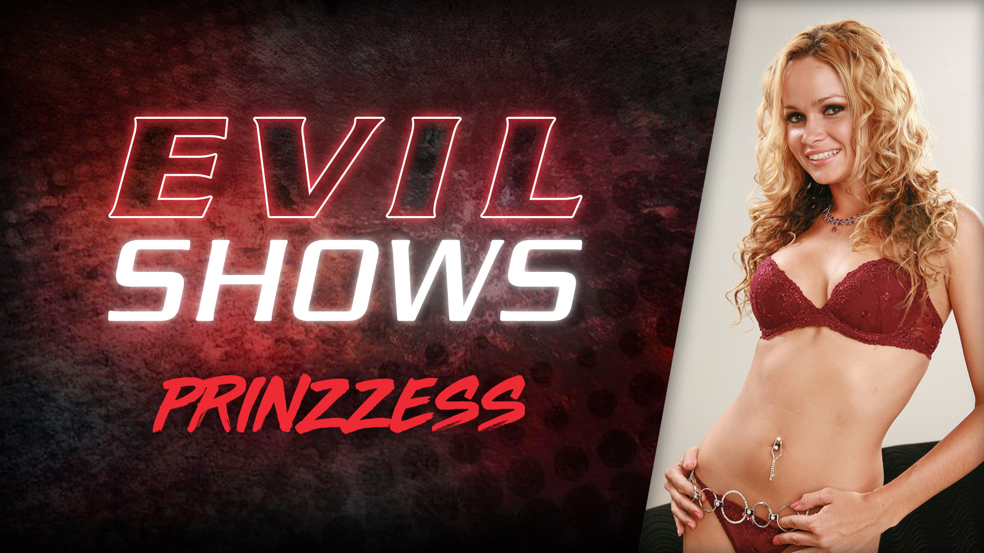 Evil Shows - Prinzzess Scena 1
