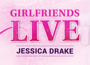 Girlfriends Live - jessica drake