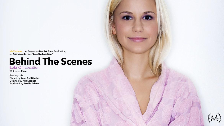 Behind The Scenes: Lola On Locat