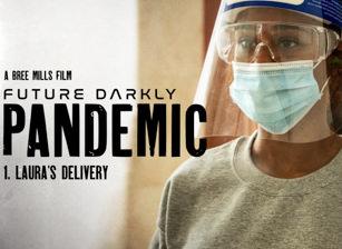 Future Darkly: Pandemic - Laura'