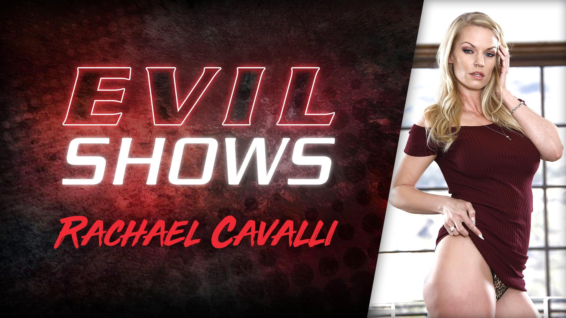 Evil Shows - Rachael Cavalli
