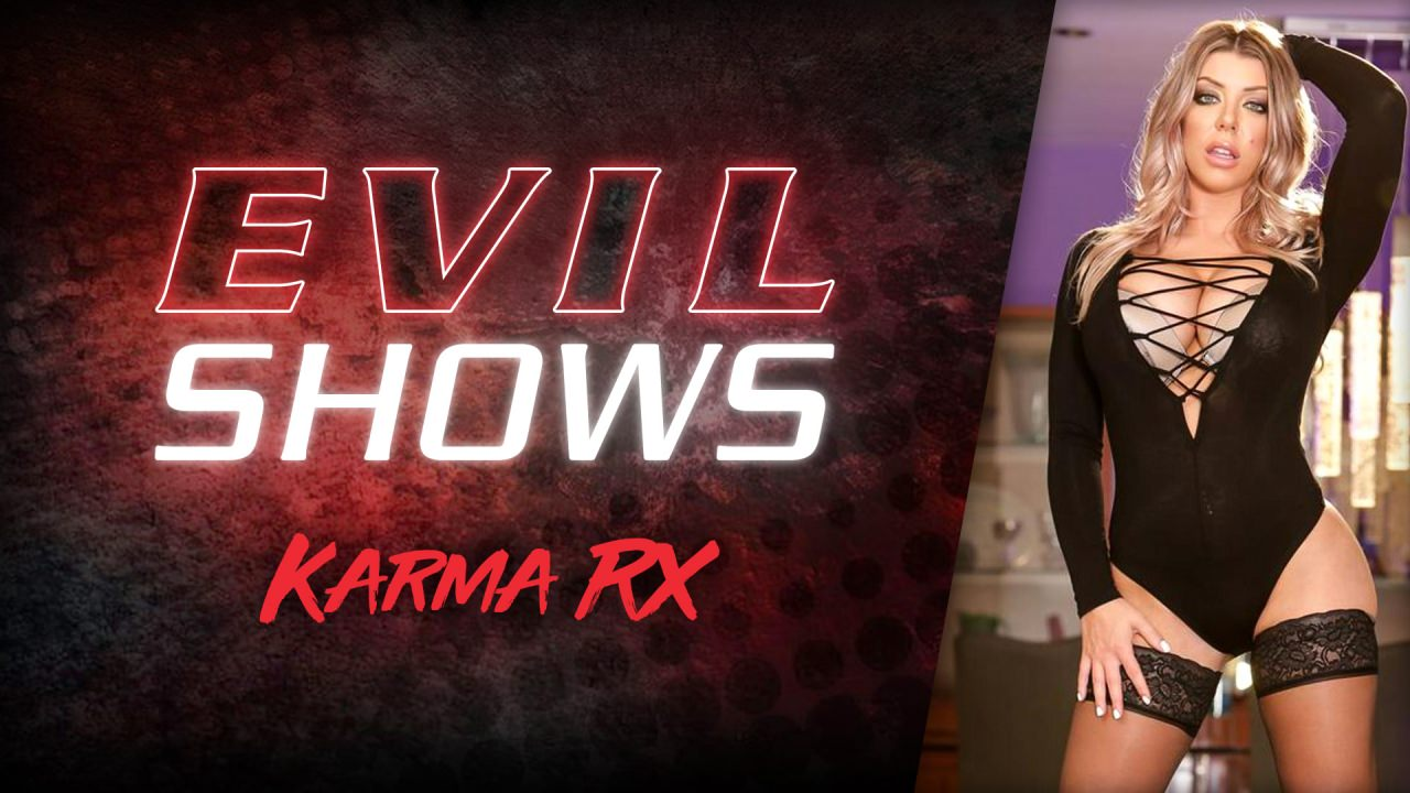 Evil Shows - Karma Rx Scena 1