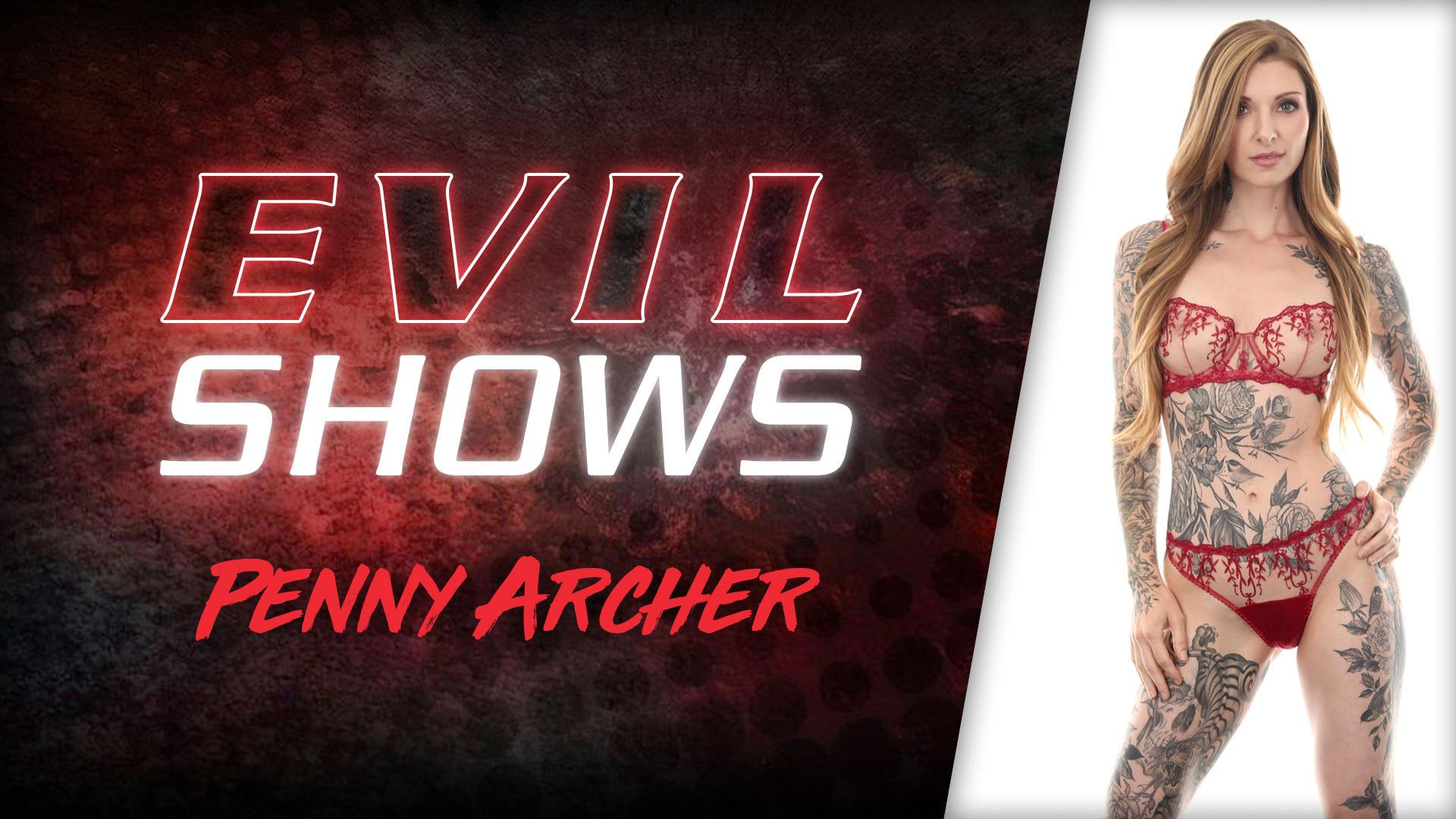Evil Shows - Penny Archer