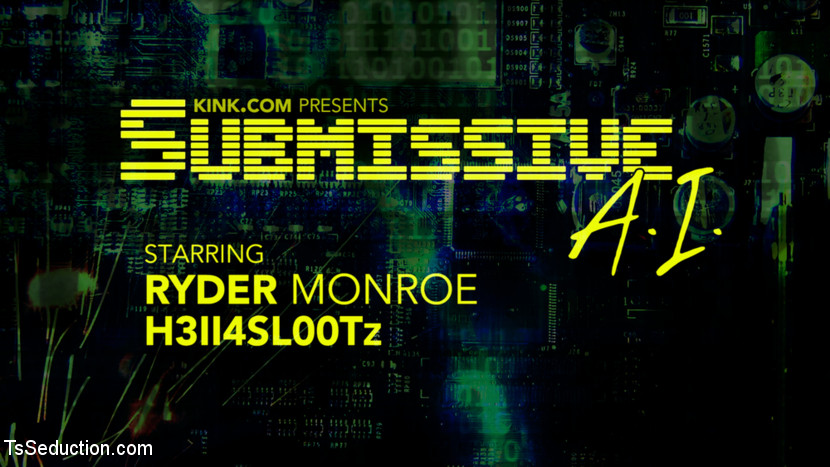 Submissive A.I. - Sexy Ryder Mon