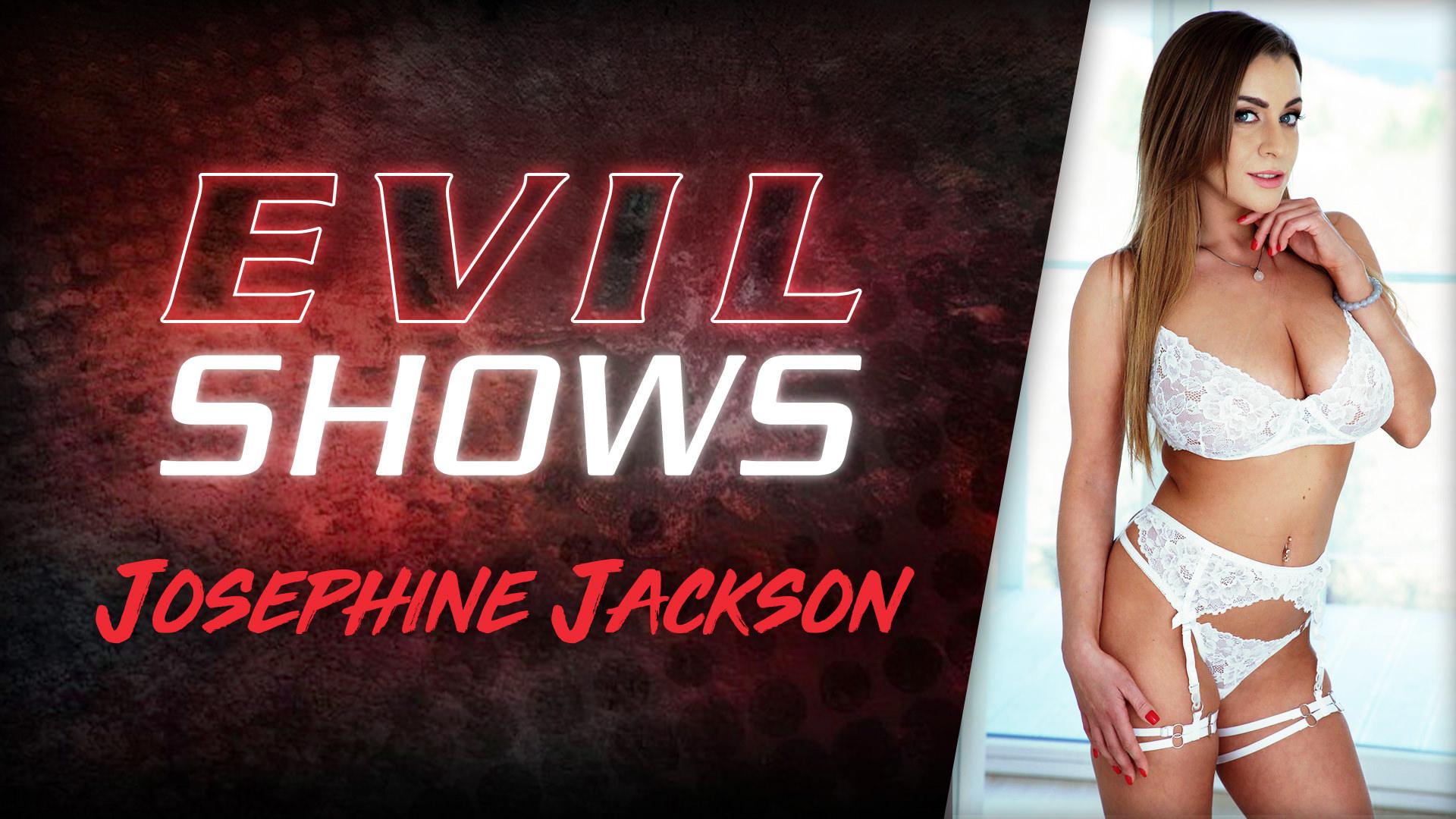 Evil Shows - Josephine Jackson