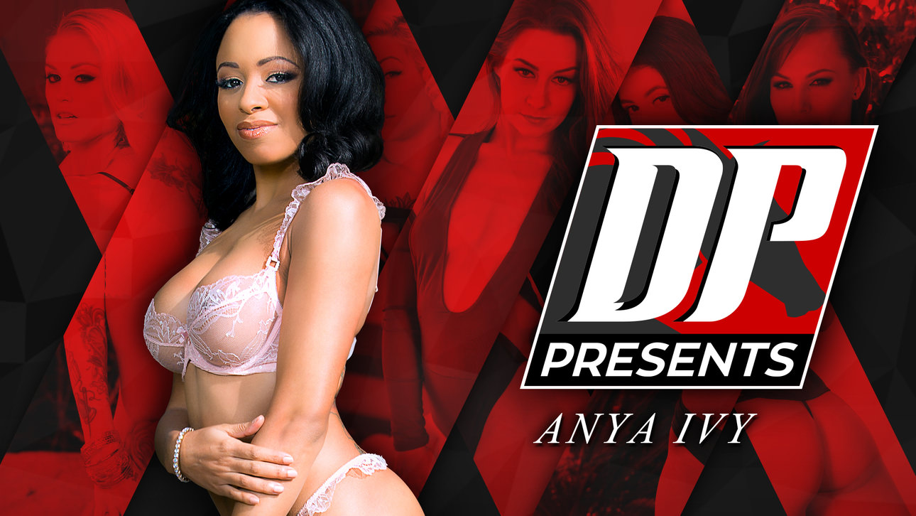 DP Presents: Anya Ivy Scène 1