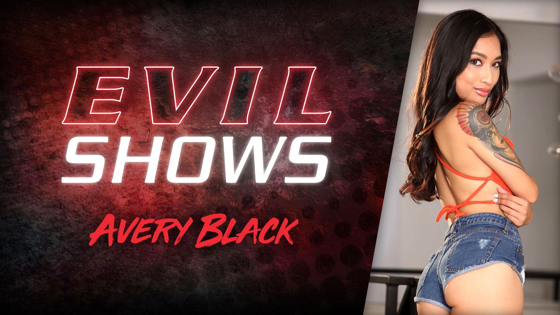 Evil Shows - Avery Black Scena 1