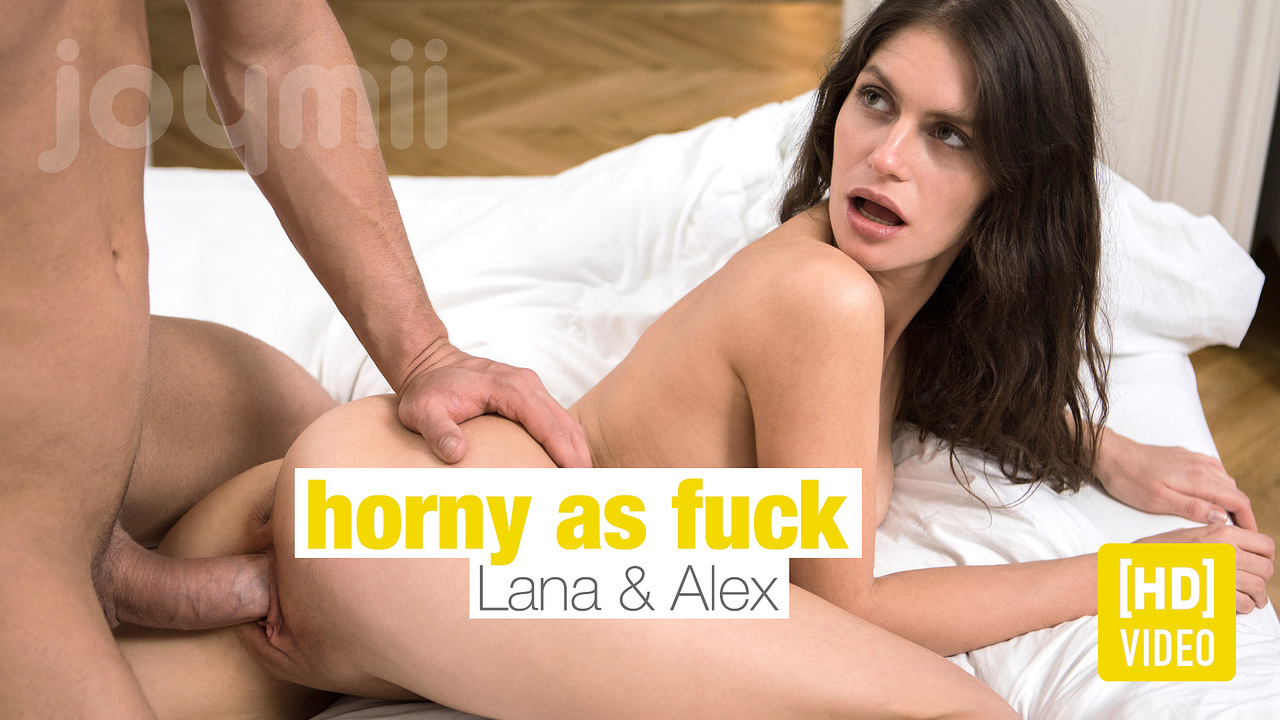 Horny as Fuck
