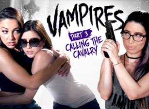 VAMPIRES: Part 3: Calling The Ca