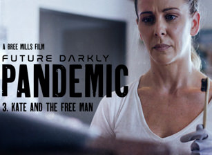 Future Darkly: Pandemic - Kate a