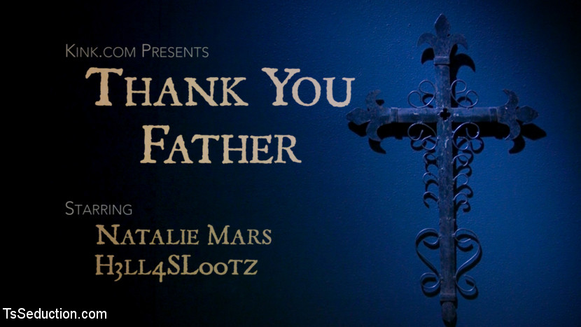Thank You Father: Sister Natalie