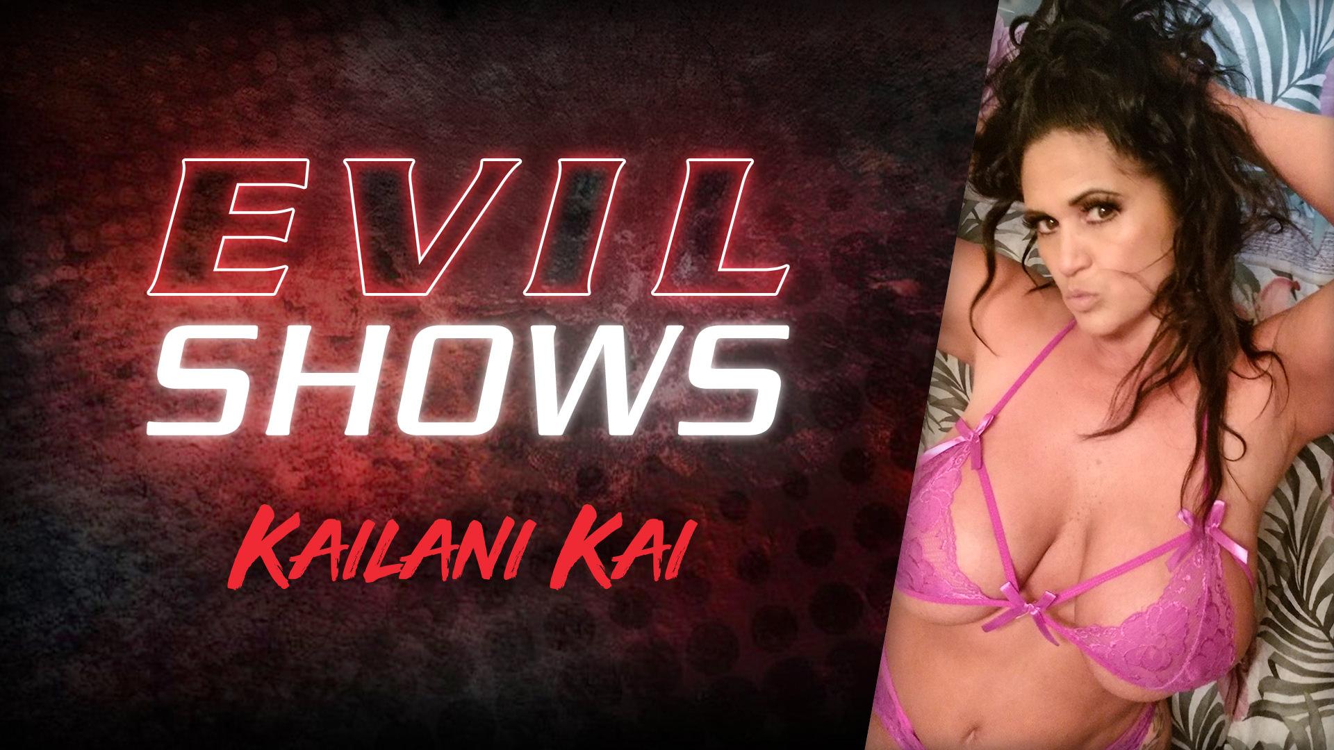 Evil Shows - Kailani Kai Scena 1