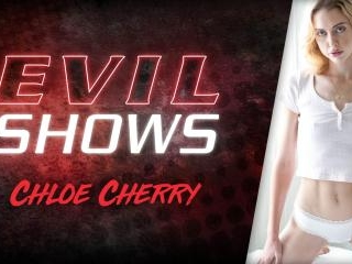 Evil Shows - Chloe Cherry
