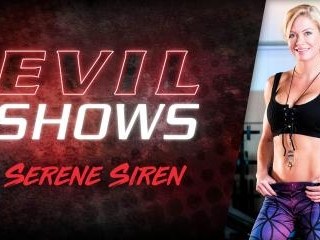 Evil Shows - Serene Siren