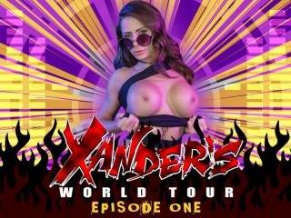 Xander\'s World Tour - Ep.1