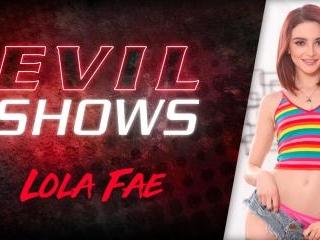Evil Shows - Lola Fae