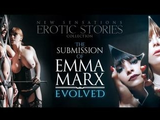 The Submission Of Emma Marx - Evolved