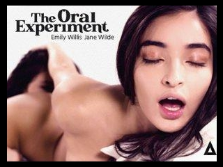 The Oral Experiment - Jane Wilde & Emily Willis
