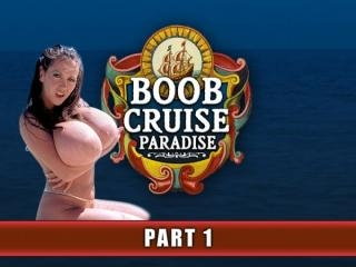 Boob Cruise Paradise Part 1