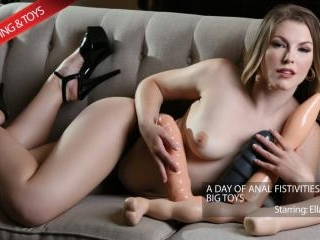 Ella Goes Anal Fisting And Big Toys