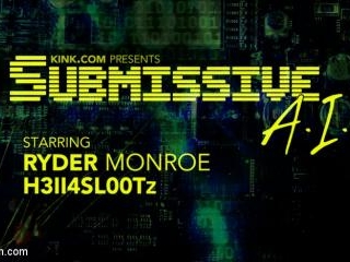 Submissive A.I. - Sexy Ryder Monroe is Punished by