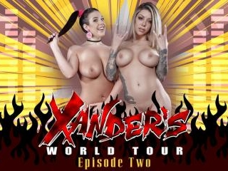 Xander\'s World Tour - Ep.2