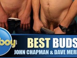 Best Buds: John Chapman & Dave Merritt